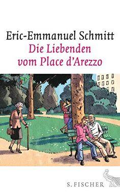 Die Liebenden vom Place d'Arezzo: Roman von Eric-Emmanuel Schmitt http://www.amazon.de/dp/310002236X/ref=cm_sw_r_pi_dp_VEHZwb0EZY0GA