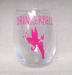 A personal favorite from my Etsy shop https://www.etsy.com/listing/470751937/tinkerbell-drinkerbell-stemless-wine