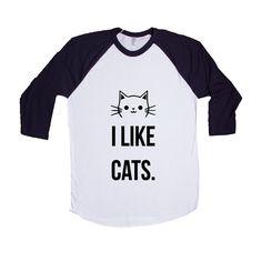 I Like Cats Cat Kitty Kitten Kittens Pet Pets Feline Felines Animals Animal Lover Rescue SGAL8 Baseball Longsleeve Tee