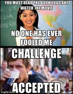 Funny Memes About School | image tagged in funny,memes,unhelpful high school teacher,lazy college ...