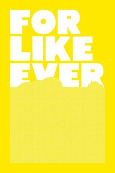 """<p>A new edition of the now-infamous For Like Ever poster in 24""""×36"""" format, a standard (US) size which will fit in ready-made frames. Note that the print does not come framed.</p>"""
