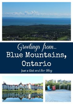 Beautiful Blue Mountains, Ontario {How to Have a SWEET Vacation}