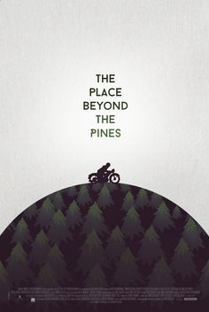 The Place Beyond the Pines - movie poster - Stain Girl