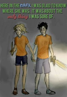Chapter 3 in Battle of the Labyrinth<<< Chapters from Percy and Annabeth POF in House of Hades. ;_; It's like seriously depressing now... omgs.