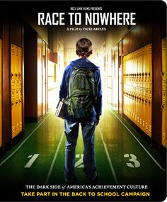 Race to Nowhere - A look at the pressure today's students are under.