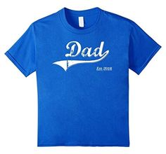Dad Est. 2018 T Fathers Day Gift for New Daddy gift T-Shirt