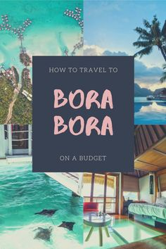 Planning a vacation to Bora Bora? These are the tips for how to go on a budget and still stay in an overwater bungalow Bora Bora Trip Cost, Travel Guides, Travel Tips, Travel Advise, Travel Hacks, Budget Travel, Places To Travel, Travel Destinations, Air Tahiti