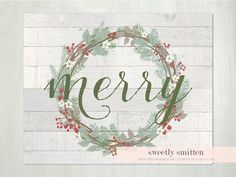With a weathered wood background, greenery and holly berry wreath, and my favorite word of the season, this rustic Christmas printable is sure to