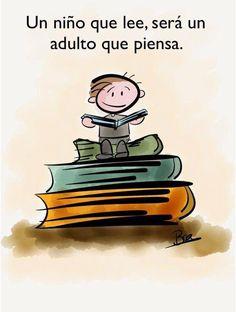 Un niño que lee, será un adulto que piensa