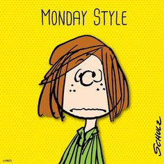 Monday style by Peppermint Patty Peanuts Characters, Cartoon Characters, Fictional Characters, Peanuts Cartoon, Peanuts Snoopy, Snoopy Quotes, Peanuts Quotes, Happy Canada Day, Joe Cool