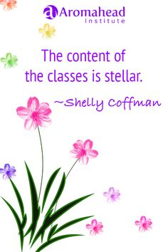 What I loved about Aromahead: The content of the classes is stellar.  It is so easy to understand and comprehend.  Andrea and Cindy have done excellent work to provide you with enough information to educate you without getting overwhelmed.   http://www.aromahead.com/graduates/shelly.coffman