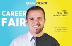 Find Internships and Future Employers at the Career Fair!