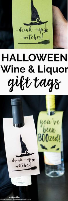 "Halloween ""You've Been BOOzed"" and ""Drink Up Witches"" Wine and Liquor Printable Tags - great for gifting to neighbors or parties!"