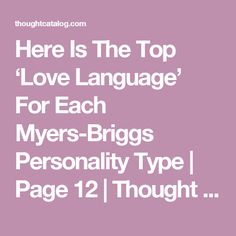 Here Is The Top 'Love Language' For Each Myers-Briggs Personality Type | Page 12 | Thought Catalog
