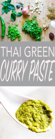 A fresh, robust Thai Green Curry Paste, easy and keeps well in the icebox. Make your own and control the hotness! | FusionCraftiness.com | Thai green curry, curry paste, thai food, chiles, Asian food, vegetarian, healthy recipe
