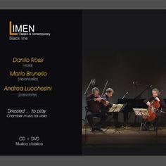 CD+DVD - Danilo Rossi (viola), Mario Brunello (cello), Andrea Lucchesini (piano) - [Dressed ... to play] --- iTunes: --- Amazon: