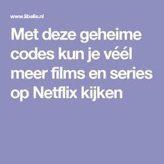 Met deze geheime codes kun je véél meer films en series op Netflix kijken