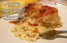 Country Breakfast Casserole - Eggs Biscuits & Gravy