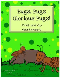 Print and Go Worksheets: Bugs and Insects from Sara Hickman on TeachersNotebook.com -  (24 pages)  - Four different print and go worksheets for your bug and insects unit.