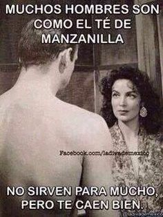 Te de manzanilla Diva Quotes, Me Quotes, Funny Quotes, Funny Memes, Quotes To Live By, Qoutes, Boss Bitch Quotes, Mexican Quotes, Love Your Wife
