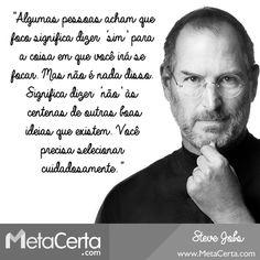 Aprenda com Steve Jobs e direcione seu foco na direção certa!