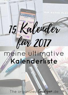 15 Kalender für 2017 Meine ultimative Kalenderliste Kalender Guide 2017 Buchkalender, Filofaxeinlagen, minimalisisch oder bunt, für jeden ist etwas dabei