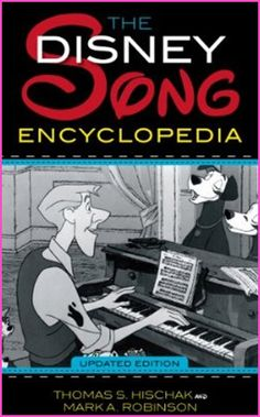 The Updated Disney Song Encyclopedia Will Keep You In The Know About Disney Music