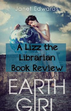 Lizz the Librarian: Book Review: Earth Girl