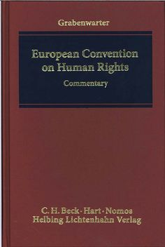 European Convention on Human Rights: commentary de Christoph Grabenwarter, 2014