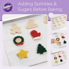 There's no faster way to spruce up holiday cookies! Top your cut shapes with Wilton sparkling sugar, nonpareils or jimmies for a quick color makeover, then bake. You can even use another cookie cutter as a guide for creating a festive shape on the cookie.