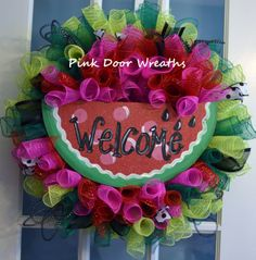 #Watermelon #wreath: green pink mesh with #welcome sign by #PinkDoorWreaths in #Louisville KY