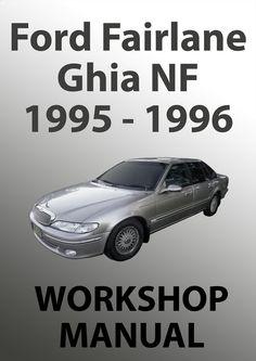 FORD Fairlane Workshop Manual: NF Series 1995-1996