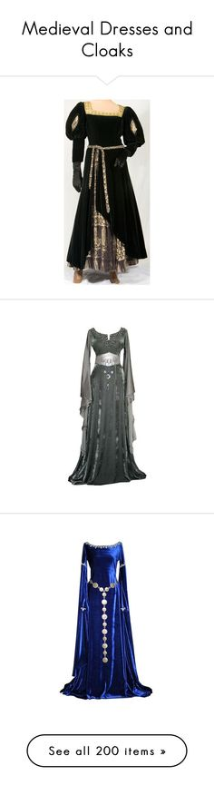"""""""Medieval Dresses and Cloaks"""" by just-call-me-chuck ❤ liked on Polyvore featuring costumes, dresses, medieval, renaissance, princess costume, womens plus costumes, renaissance costumes, queen costume, maid marian costume and gowns"""