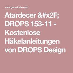 Atardecer / DROPS 153-11 - Kostenlose Häkelanleitungen von DROPS Design