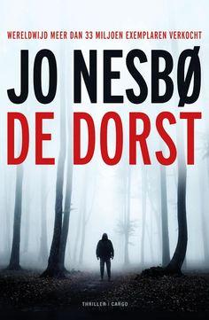 Boek cover De dorst van Jo Nesbo