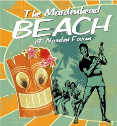 The Maidenhead Beach at Norden Farm. The Hawaiian Elvis themed beach is back – all summer long. Stuff To Do, Things To Do, Turtle Beach, Travel Guide, Activities For Kids, Hawaii, Summer, Fun, Boards