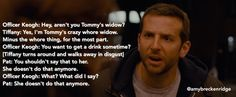 this is possibly my favorite exchange in silver linings playbook. it was the first time i realized that pat loved tiffany, that he fully understood her and accepted her for who she is, and would always stand up for her. i cry every time. #silverliningplaybook