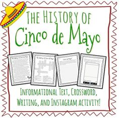 """This product is perfect for celebrating Cinco de Mayo in your classroom! Included in this product is a one-page informational text about the history of Cinco de Mayo, a crossword puzzle, a writing activity, and an """"Instagram"""" activity. I hope you and your students enjoy these activities!"""