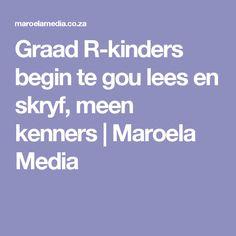 Graad R-kinders begin te gou lees en skryf, meen kenners | Maroela Media