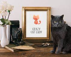 Wall Art Print - Cat Print - Cat Quote - Printable Art - Instant Download - Wall Art Quote - Cat Lover Gift - Crazy Cat Lady - Quote Art