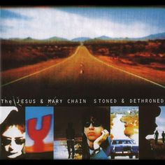 The Jesus And Mary Chain - Stoned And Dethroned on LP