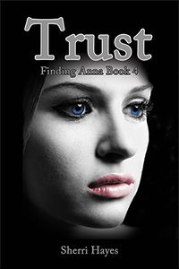 Trust, Finding Anna Book 4 by Sherri Hayes