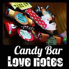 don't know who said that the way to a man's heart is through his stomach, but it seems to be pretty accurate in our marriage!  Handsome hubby loves to eat!  So I grabbed some of his favorite candy bars and made an arsenal of candy bar love notes!  This way, I can grab one and stuff it in his suit case for him to discover later on.  It's a sweet (literally!) and simple way to show my love for him.