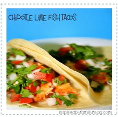 Chipotle Lime Fish Tacos - Inspired by Familia