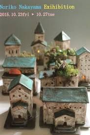 Resultado de imagen para NORIKO NAKAYAMA Clay Houses, Ceramic Houses, Putz Houses, Miniature Houses, Ceramic Clay, Diy And Crafts, Crafts For Kids, Garden Nook, Pottery Houses