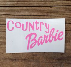 Country Barbie decal  car laptop phone iPad by xoSouthernCharm, $3.00