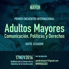 """Quito """"Adultos Mayores,Políticas y Derechos""""   Central Informativa del Adulto Mayor"""