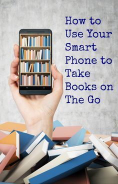 How to Use Your Smart Phone to Take Books on The Go @USCellular #ad - Two Kids and a Coupon http://twokidsandacoupon.com/2017/03/how-to-use-your-smart-phone-to-take-books-on-the-go.html