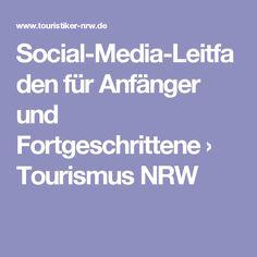 Social-Media-Leitfaden für Anfänger und Fortgeschrittene › Tourismus NRW