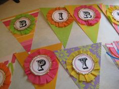 How to make a birthday banner with rosette letters :-)